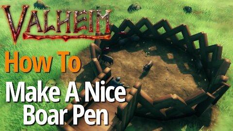 How To Make A Nice Boar Pen - Valheim