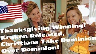 Thanksgiving Winning! Kraken Released Taking Dominion!