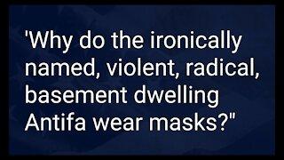 Why do Antifa wear masks?