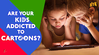 Why do kids love cartoons? *