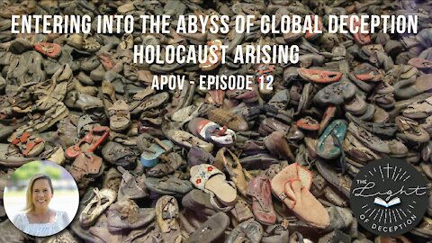 Entering Into The Abyss Of Global Deception-Holocaust Arising   Danette Lane