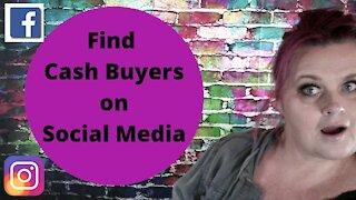 Cash Buyers on Social Media