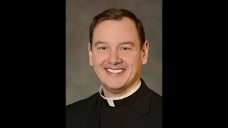 Father Steven Clarke - Homily - May 30th, 2021