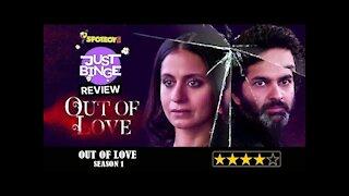 Out Of Love Season 1 RECAP   REVIEW   Hotstar   Just Binge Reviews   SpotboyE *