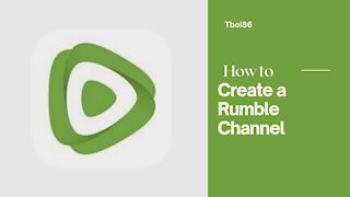 How to Create a Rumble Channel