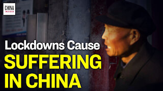 Chinese Suffer Starvation Under Draconian Lockdown | Epoch News | China Insider