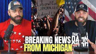 BREAKING NEWS FROM MICHIGAN!
