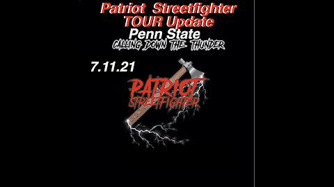 7.11.21 Patriot Streetfighter Tour, Penn State Stop