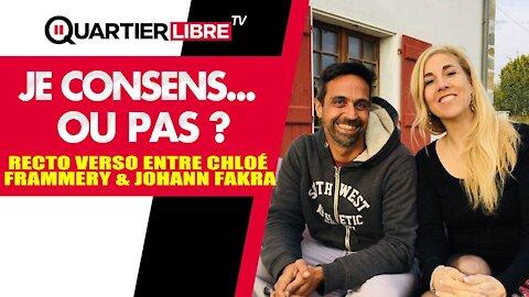 Johann Fakra & Chloé F. en mode recto verso - Je consens... ou pas.