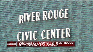 Contract EMS worker for River Rouge tests positive for COVID-19