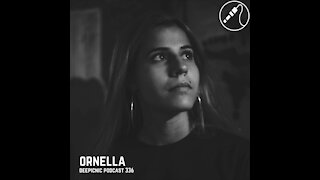 Ornella @ Deepicnic Podcast #336