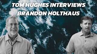 Interview with Tom Hughes and Brandon Holthaus
