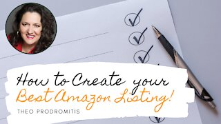 HOW TO CREATE YOUR BEST AMAZON LISTING FROM 0