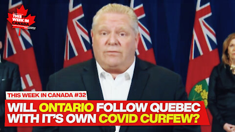 Should Canadians accept Covid Curfews? Do they even work? - This Week in Canada #32