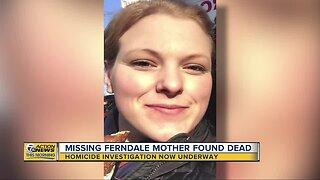 Missing Ferndale mother found dead