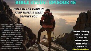 #ATK BIBLE STUDY: EPISODE 45