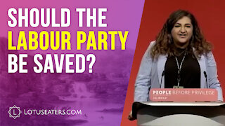 Should the Labour Party be Saved