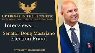 Election Fraud ~ Senator Doug Mastriano