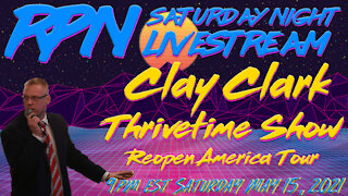 Reopen America with Clay Clark's Thrivetime Show on Sat. Night Livestream