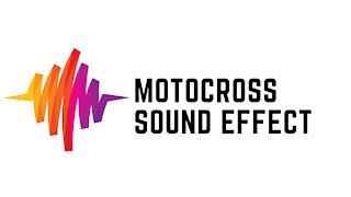 Motocross Sound Effect