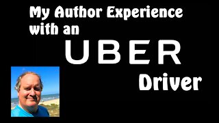 My Author Experience With An Uber Driver