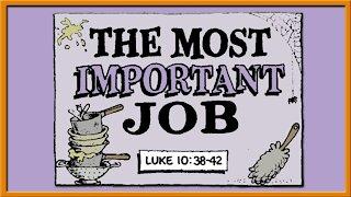 The Most Important Job