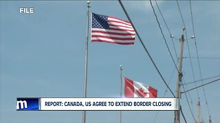 U.S. & Canada agree to extend border closure for another month