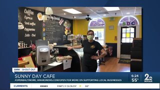 """Sunny Day Cafe says """"We're Open Baltimore!"""""""