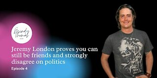 Jeremy London proves you can still be friends and strongly disagree on politics