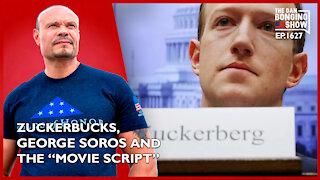 "Ep. 1627 Zuckerbucks, George Soros And The ""Movie Script"" - The Dan Bongino Show"