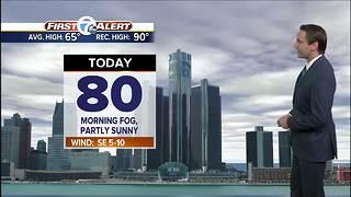 Metro Detroit Forecast: Morning fog; another 80° day