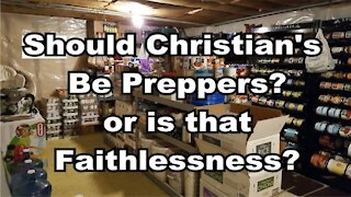 Should Christians be Preppers or is that Faithlessness?