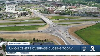 Union Centre overpass closing today