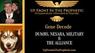 Dumbs, Nesara, Military & The Alliance ~ Gene Decode