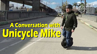 TMN | DIALOGUE - A Conversation with Unicycle Mike
