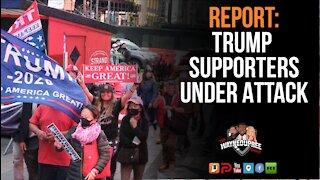Trump Supporters Under Attack