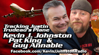 Kevin J. Johnston, Pat King & Guy Annable TRACKING TRUDEAU'S PLANE!