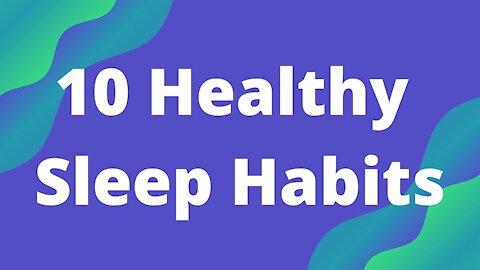 Top 10 Healthy Sleep Habits