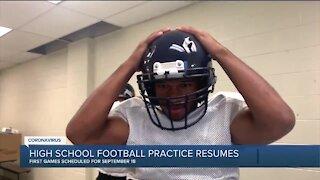 High school football practice resumes