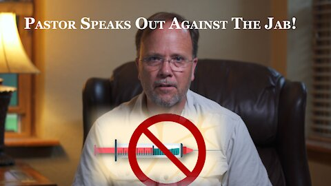 Pastor speaks out against vaccines