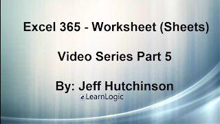 Excel 365 Part 5 – Worksheets