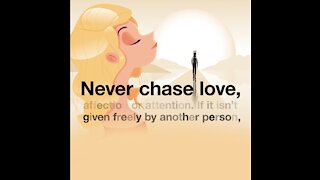 Never Chase Love [GMG Originals]