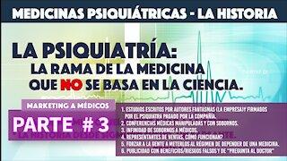 PARTE #3 HISTORIA DE LA MEDICINA PSIQUIATRICA