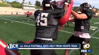 La Jolla High football gets help from basketball team