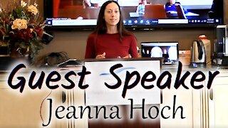 Guest Speaker - Jeanna Hoch