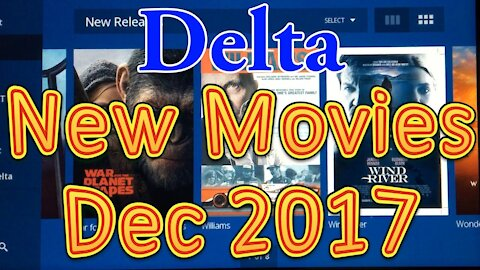 Delta's In flight Movies for December 2017 (New Releases)