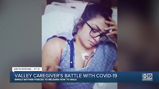 Valley caregiver battling with COVID-19
