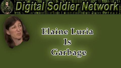 Elaine Luria Is Garbage.