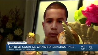 Supreme Court decision could affect local cross-border shooting case