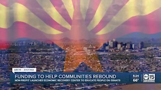 Arizona Economic Recovery Center educates people on grants and funding